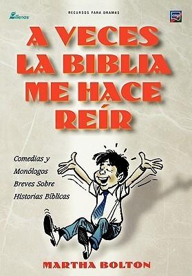 A Veces La Biblia Me Hace Reir  by  Martha Bolton