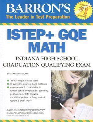 Barrons ISTEP + GQE Math: Indiana High School Graduation Qualifying Exam Donna Osborn