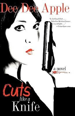 Cuts Like a Knife  by  Dee Dee Apple