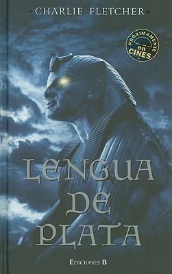Lengua de Plata  by  Charlie  Fletcher