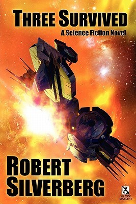 Three Survived / Planet of Death (Wildside Double #13) Robert Silverberg