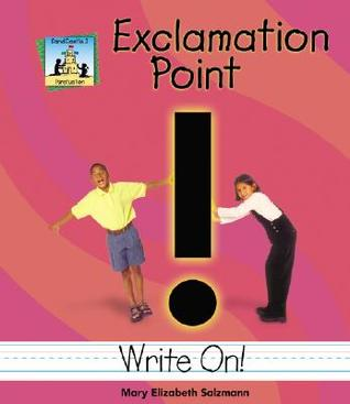Exclamation Point Mary Elizabeth Salzmann