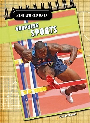 Graphing Sports  by  Casey Rand