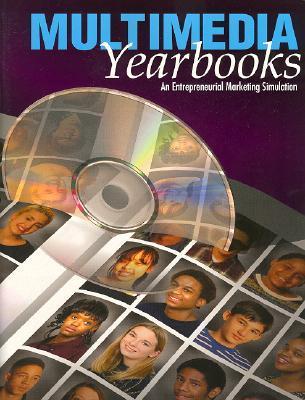 Multimedia Yearbooks: An Entrepreneurial Marketing Simulation Betty Barnett