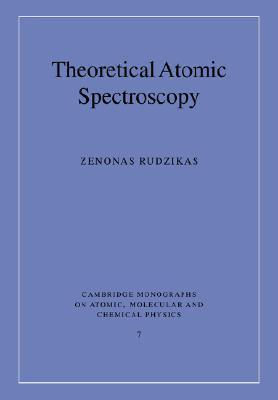 Theoretical Atomic Spectroscopy  by  Zenonas Rudzikas