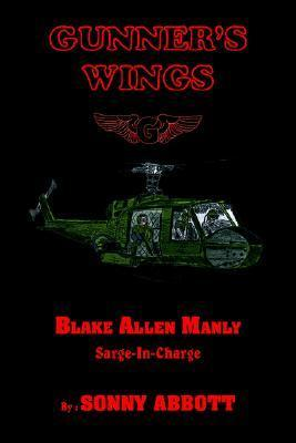 Gunners Wings: Sarge-In-Charge  by  Sonny Abbott