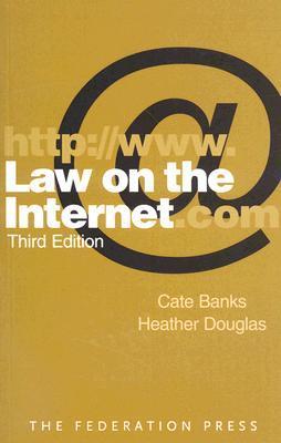 Law on the Internet  by  Cate Banks