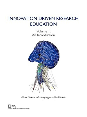 Innovation Driven Research Education. Volume 1: An Introduction Hans von Holst