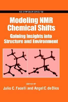 Modeling NMR Chemical Shifts  by  Julio C. Facelli