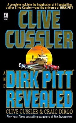 Clive Cussler and Dirk Pitt Revealed  by  Clive Cussler