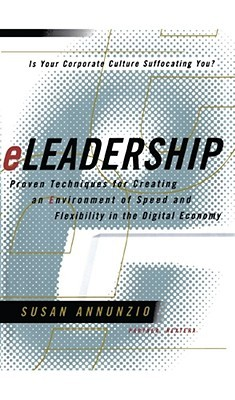 Eleadership: Bold Solutions for the New Economy  by  Susan Annunzio