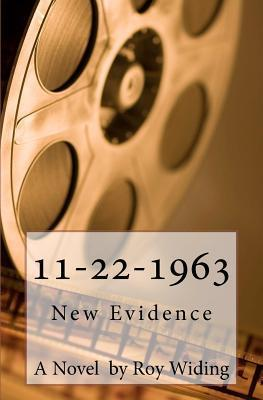 11-22-1963: New Evidence Roy Widing