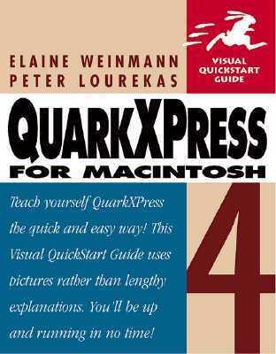 QuarkXPress for Macintosh 4 Visual QuickStart Guide Elaine Weinmann