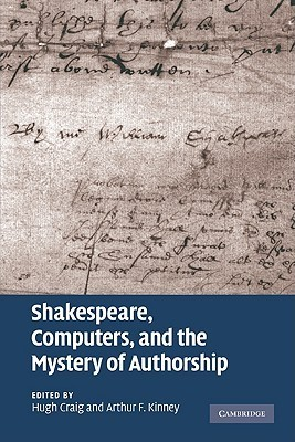 Shakespeare, Computers, and the Mystery of Authorship  by  D.H. Craig