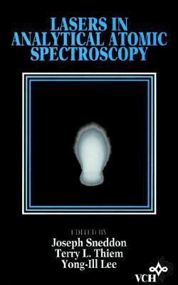 Lasers in Analytical Atomic Spectroscopy Joseph Sneddon