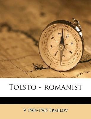 Tolsto - Romanist  by  V. Ermilov