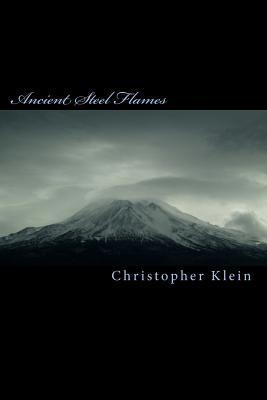 Ancient Steel Flames  by  Christopher  Klein