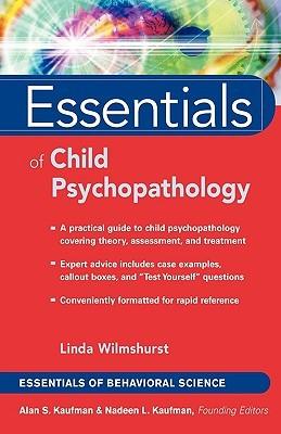 Essentials of Child Psychopathology  by  Linda Wilmshurst