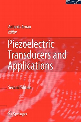 Piezoelectric Transducers and Applications  by  Antonio Arnau Vives