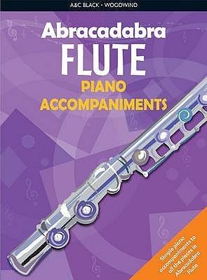 Abracadabra Flute: Piano Accompaniments  by  Malcolm Pollock