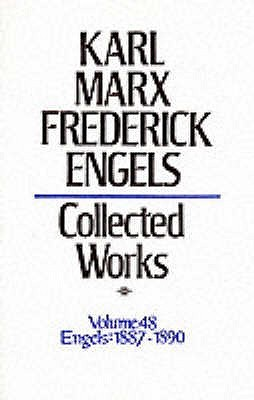 Collected Works 48 1887-90  by  Karl Marx