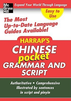 Harraps Chinese Pocket Grammar and Script McGraw-Hill Education
