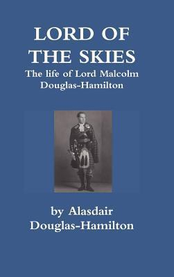 Lord of the Skies  by  Alasdair Douglas-Hamilton
