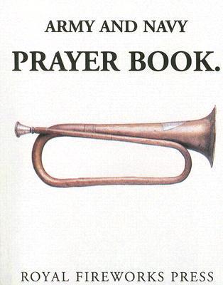 The Army and Navy Prayer Book Royal Fireworks Press