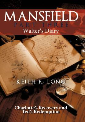 Mansfield: Walters Diary Keith R. Long