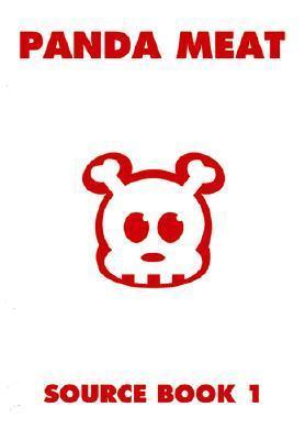 Panda Meat: Source Book 1 (Bk. 1) Frank Kozik
