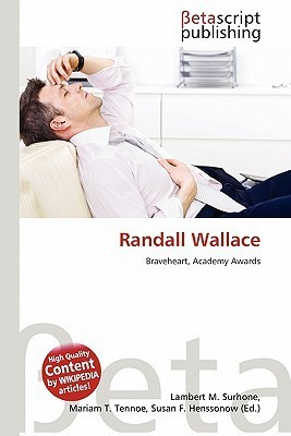 Randall Wallace NOT A BOOK