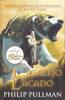 El Catalejo Lacado (La Materia Oscura, #3)  by  Philip Pullman