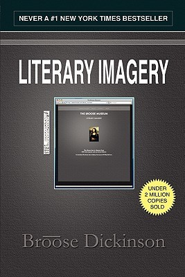 Literary Imagery 2nd Edition  by  Broose Dickinson