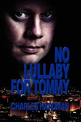 No Lullaby for Tommy Charles Keith Hardman
