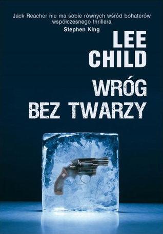 Wróg bez twarzy (Jack Reacher, #3) Lee Child