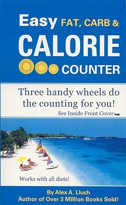Easy Fat, Carb & Calorie Counter Alex A. Lluch