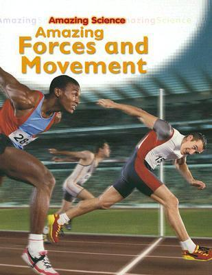 Amazing Forces And Movement  by  Sally Hewitt