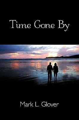 Time Gone  by  by Mark Glover