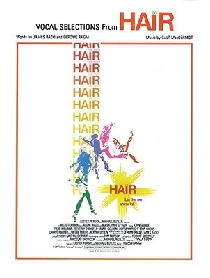 Hair (Vocal Selections): Piano/Vocal/Chords James Rado