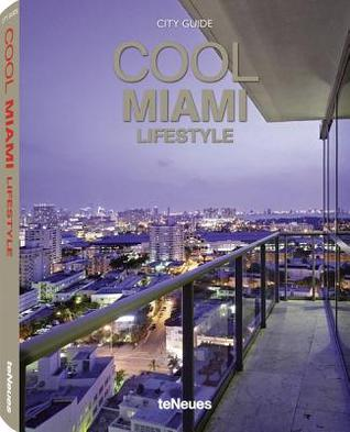 Cool Miami  by  teNeues