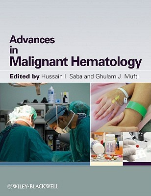 Malignant Hematology: A Practical Guide  by  H. Saba
