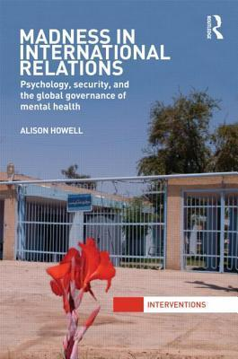The Global Governance of Mental Health Alison Howell