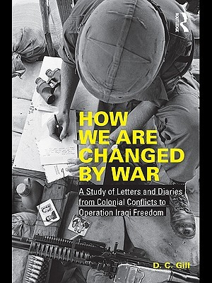 How We Are Changed  by  War by Diana C. Gill