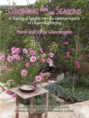 Growing with the Seasons  by  Frank Giannangelo