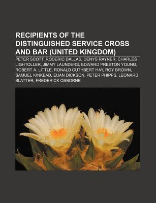 Recipients of the Distinguished Service Cross and Bar (United Kingdom): Peter Scott, Roderic Dallas, Denys Rayner, Charles Lightoller  by  Source Wikipedia