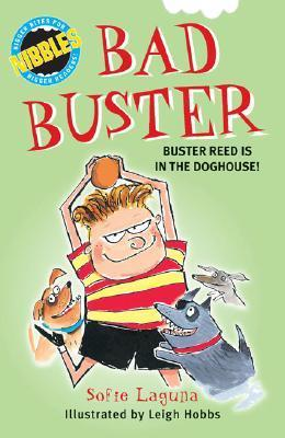 Nibbles, Bad Buster: Buster Reed is in the doghouse! (Nibbles Series)  by  Sofie Laguna