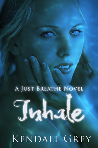 Inhale (Just Breathe, #1)  by  Kendall Grey