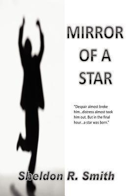 Mirror of a Star  by  Sheldon R. Smith