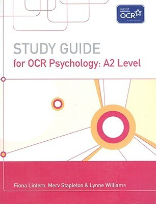 Study Guide for OCR Psychology: A2 Level Fiona Lintern