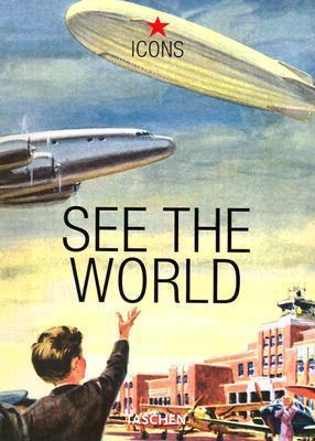 See the World  by  Taschen